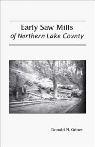 Early Sawmills of Northern Lake County - front cover