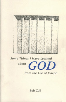 Some Things I Have learned about God from the Life of Joseph - front cover