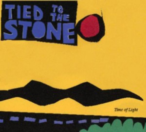 Tied To The Stone - Time of Light - CD cover